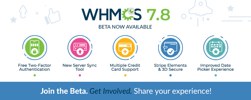 WHMCS 7.8 Beta Now Available