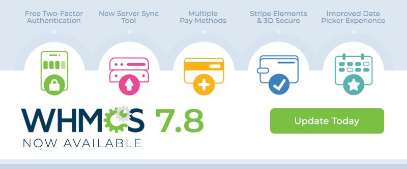 WHMCS 7.8 Released to General Availability