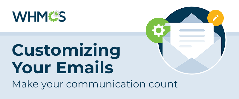 [From the Blog] Customizing Your Emails