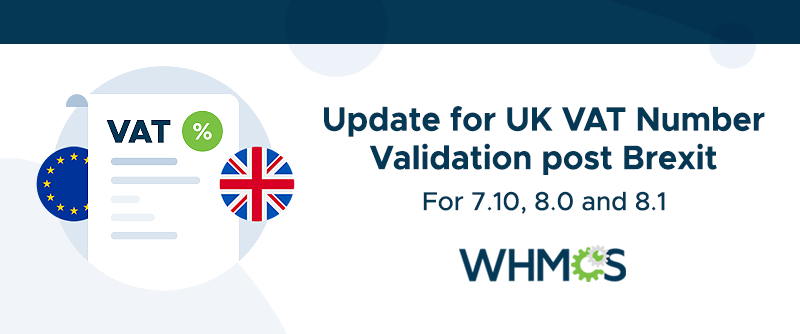 [From the Blog] Update for UK VAT Number Validation post Brexit